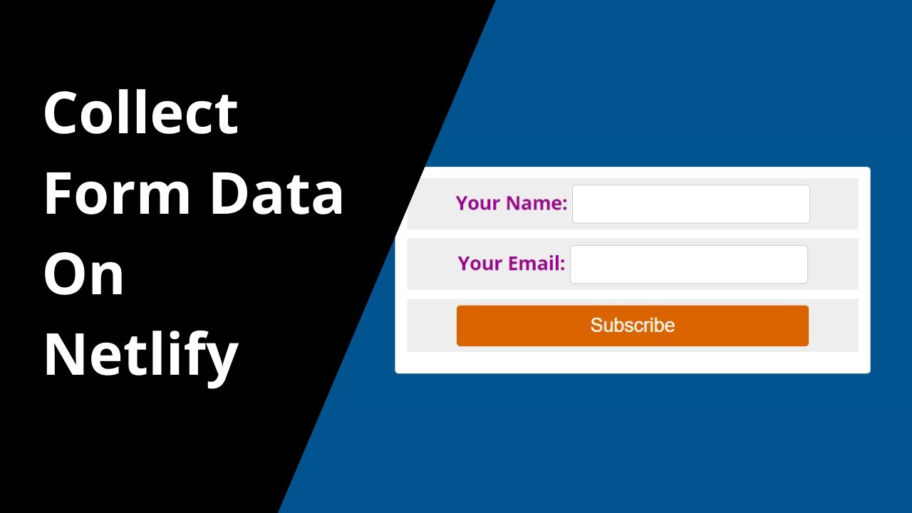 Collect Form Data On Netlify | Netlify Tutorial