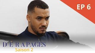 Dérapages - Saison 2 - Episode 6 - VOSTFR