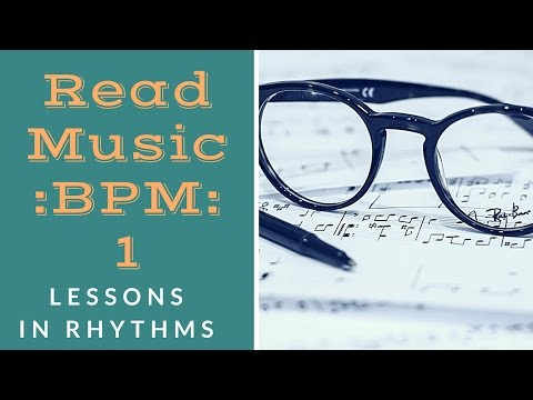 How to Read Music - Lessons in Rhythm - Beats Per Minute (BPM) #tyrellgoeslive