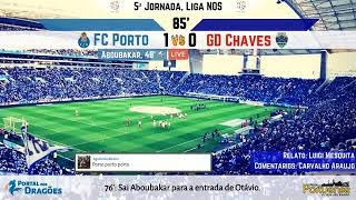 Relato dos Golos - FC Porto x GD Chaves