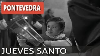 Semana Santa Pontevedra, Procesión de Jueves Santo.