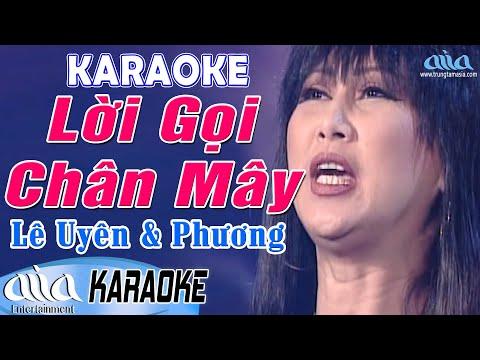 Karaoke Lời Gọi Chân Mây Tone Nữ (Lê Uyên Phương) - Karaoke Nhạc Vàng Hay Nhất - Asia Karaoke