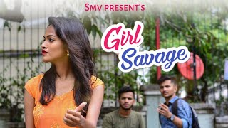 SMV : Girl Savage | मराठी Vines 2019.