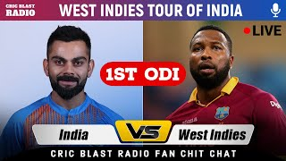 LIVE: Ind vs WI 1ST ODI - Live Scores & Cric Blast Radio's Fan Chit-Chat