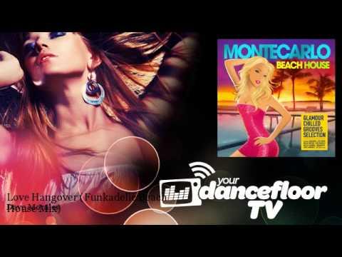 Dave Morales - Love Hangover - Funkadelic Beach House Mix