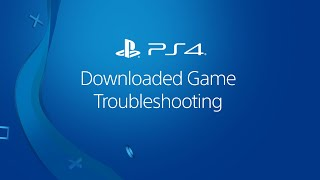 Troubleshooting a downloaded PS4 game video