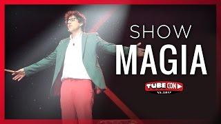 Show de Magia a lo GRANDE - TUBECON 2017 -  Borja Montón