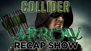 "Collider's Arrow Recap & Review Show - Season 4 Episode 5 ""Haunted"""
