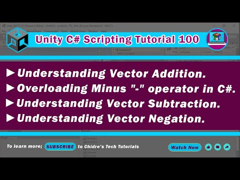 C# Unity 100 - Vector Subtraction, Negation, Overloading Unary & Binary - operators
