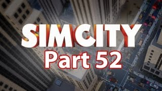 Sim City Walkthrough Part 52 - Alloy & Metal (SimCity 5 2013 Gameplay)