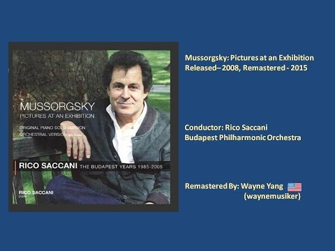 Rico Saccani: Mussorgsky's Pictures at an Exhibition Live Audio [Remastered - 2015]