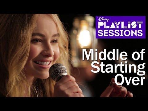 Sabrina Carpenter | Middle of Starting Over | Disney Playlist Sessions
