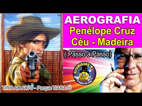 VÍDEO 9 – AEROGRAFIA – PINTURA DA ATRIZ PENÉLOPE CRUZ – CÉU – MADEIRA – TIRO AO ALVO
