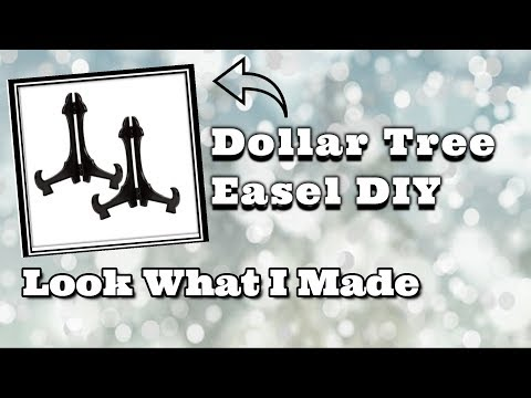 Look What I Made | Dollar Tree Easel Hack