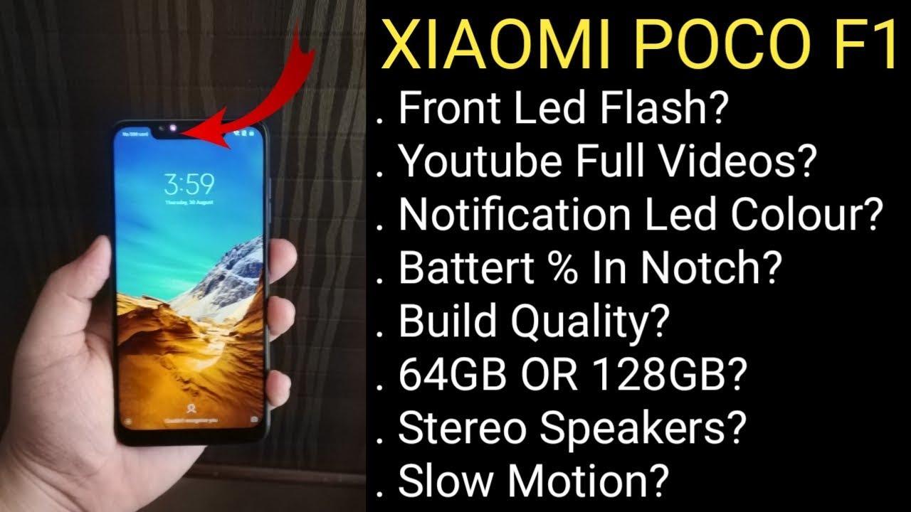 Xiaomi Poco F1 FAQ : Front Flash,Notification Led,Camera,Build Quality &  More