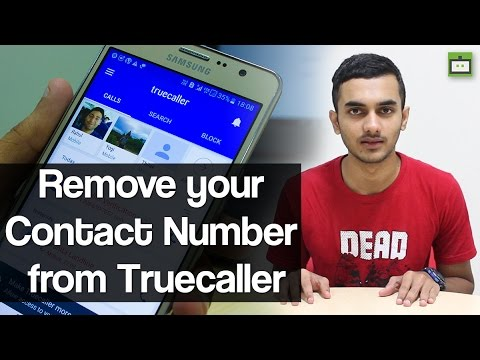 How To Remove Your Number From True Caller App