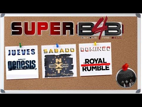 Super Before the Bell #5: Impact! Genesis - NXT TakeOver Philadelphia - WWE Royal Rumble 2018