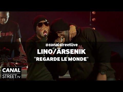Youtube: Lino / Ärsenik – Regarde le monde en #canalstreetlive