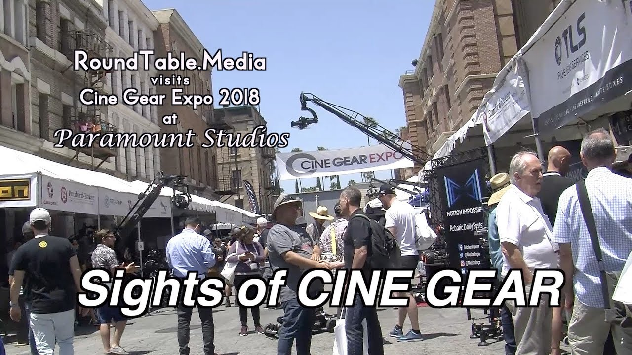 The Sights of CineGear '18