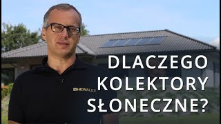Dlaczego kolektory słoneczne?