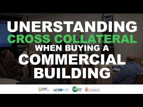 Understanding Cross Collateral When Buying a Commercial Building
