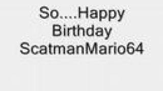 Birthday Gift For ScatmanMario64