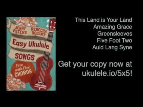 Easy Ukulele Songs: Five with Five Chords new eBook! - 21 Songs in 6 Days