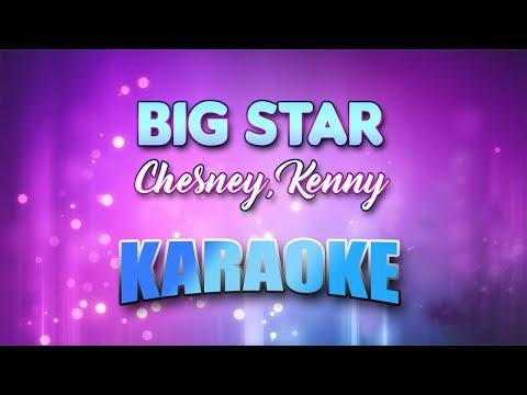 Chesney, Kenny - Big Star (Karaoke version with Lyrics)