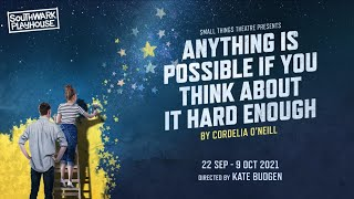 Audience Reactions to Anything is Possible if You Think About it Hard Enough   22 Sep - 9 Oct