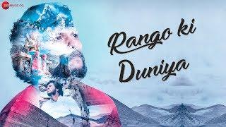Rango Ki Duniya - Official Music Video | Somnath Yadav | Manisha Kag