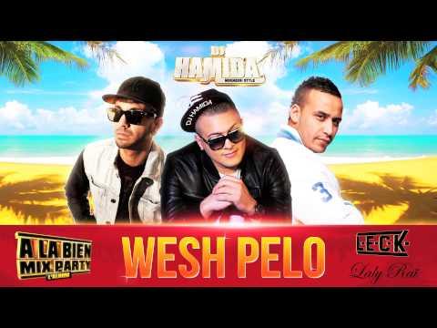 DJ Hamida Ft. Leck & Laly Rai - Wesh Pelo (Son Officiel)