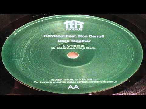 Hardsoul feat. Ron Carroll - Back Together (Original Mix)