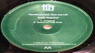 Hardsoul feat. Ron Carroll - Back Together (Original Mix)