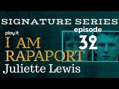 I Am Rapaport Stereo Podcast Episode 32: Juliette Lewis