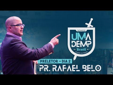 UMADEMP Brasil 2017: Pr. Rafael Belo   Domingo: Manhã
