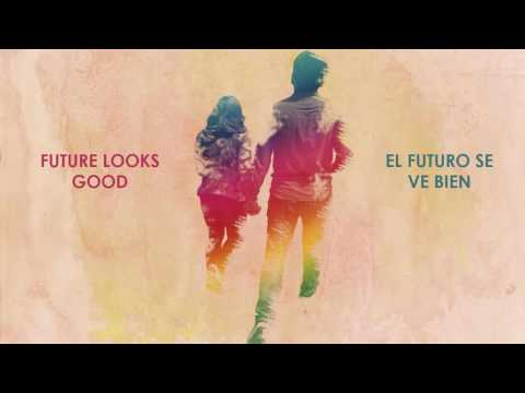Future Looks Good - One Republic Lyrics/Español