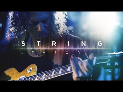 Ernie Ball: String Theory featuring Kirk Hammett