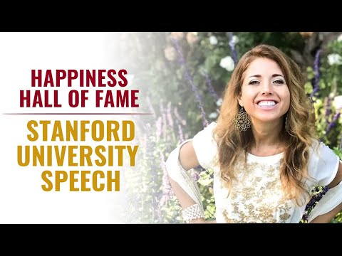 Happiness Hall of Fame : Stanford University Speech 2019