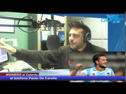 Radio California : Maniero al Catania.