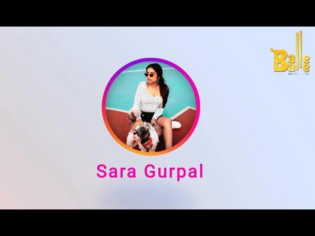 Sara Gurpal | Instaniyat | Balle Balle TV