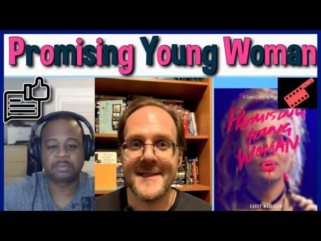 Promising Young Woman | 2020 Streaming Film | SacTown Movie Buffs