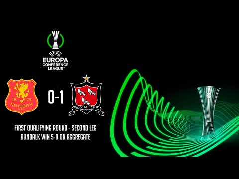 HIGHLIGHTS   Newtown 0-1 Dundalk (0-5) - UEFA Europa Conference League