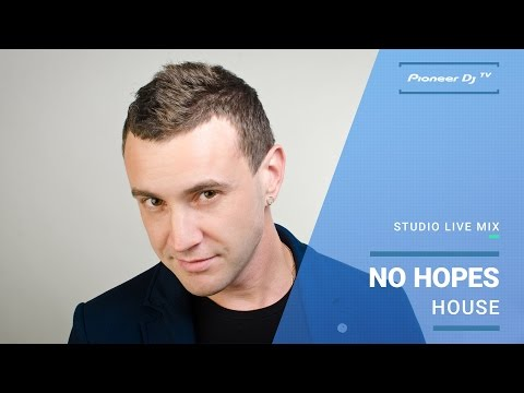 No Hopes /house/ @ Pioneer DJ TV | Moscow