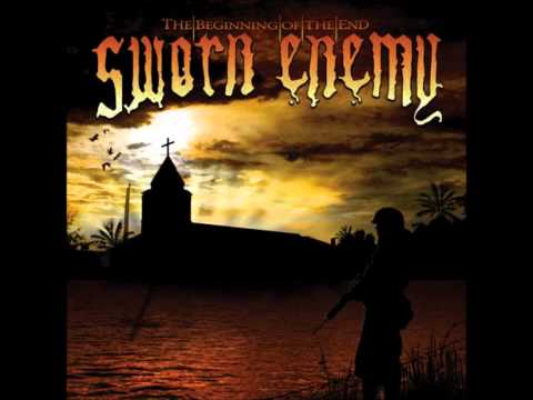 Sworn Enemy - The Beginning Of The End mp3