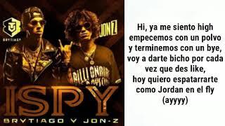 Ispy - Jon Z Y Brytiago ( Letra )