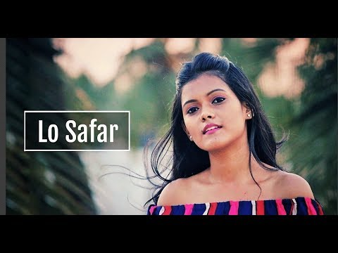 Lo Safar - Jubin Nautiyal | Baaghi 2 | Female Cover | By Subhechha Mohanty ft. Aasim Ali