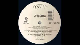 jon hassell - voiceprint ( 808 mix one ) - 1990 progressive house