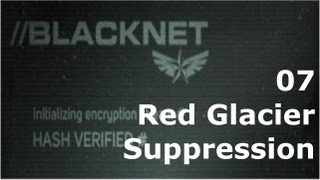 Prototype 2: BLACKNET 07 Red Glacier - Suppression 6-D