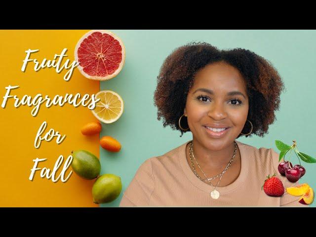Fruity Fragrances For Fall | Fall Fragrances 2021