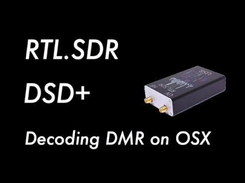 Decoding DMR on OSX using a RTL SDR and DSD Plus